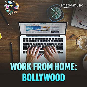 Work From Home: Bollywood