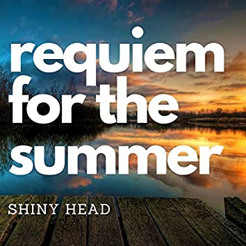 Requiem for the Summer