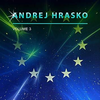 Andrej Hrasko, Vol. 3