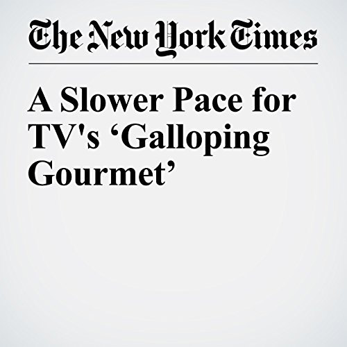 A Slower Pace for TV's 'Galloping Gourmet' copertina
