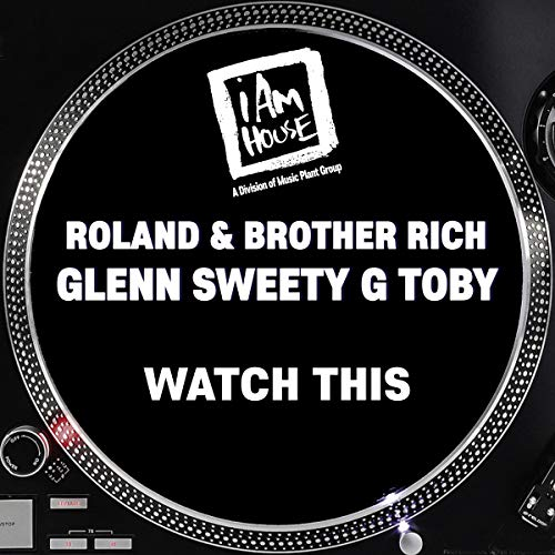 Watch This (Roland & Brother Rich Jazzed Up )