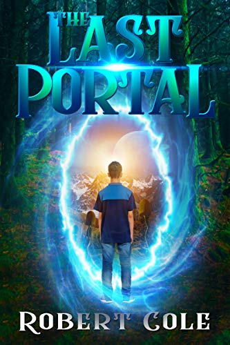 The Last Portal by Cole, Robert