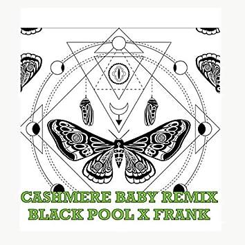 Cashmere Baby (Frank Remix)