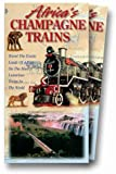Africa's Champagne Trains [VHS]