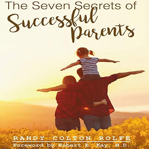 The Seven Secrets of Successful Parents audiobook cover art
