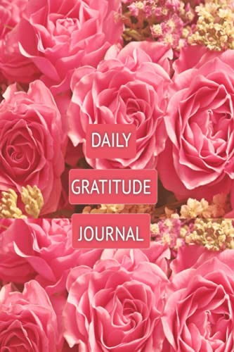 DAILY GRATITUDE JOURNAL NOTEBOOK: 150 White Lined Pages, Glossy Cover Finish