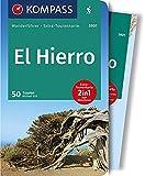 KOMPASS Wanderführer El Hierro: Wanderführer mit Extra-Tourenkarte 1:50000, 50 Touren, GPX-Daten zum Download.