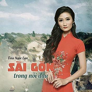 Sài Gòn Trong Nỗi Đau