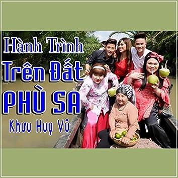 Hanh Trinh Tren Dat Phu Xa