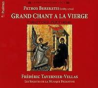 Bereketis: Grand Chant a La VI