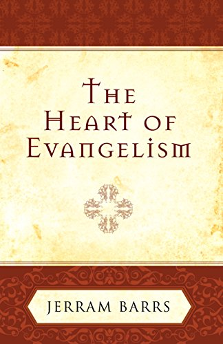 Heart of Evangelism, the