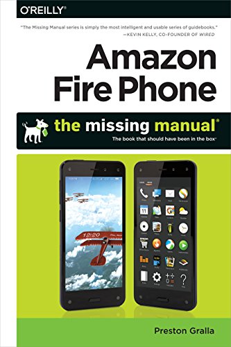 Amazon Fire Phone: The Missing Manual (English Edition)