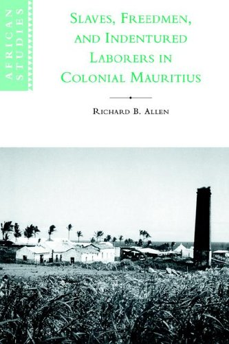 Slaves Freedmen Lab Col Mauritius (African Studies, Band 99)