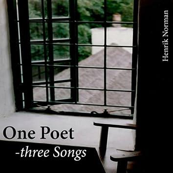 One Poet - Three Songs