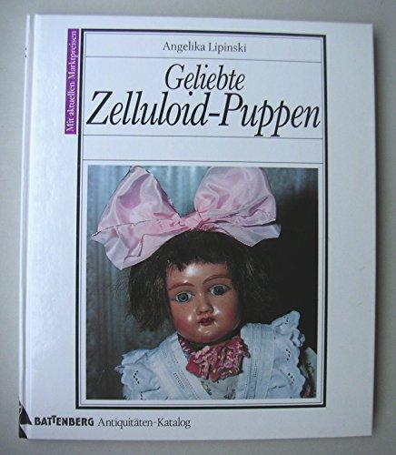 Geliebte Zelluloid-Puppen