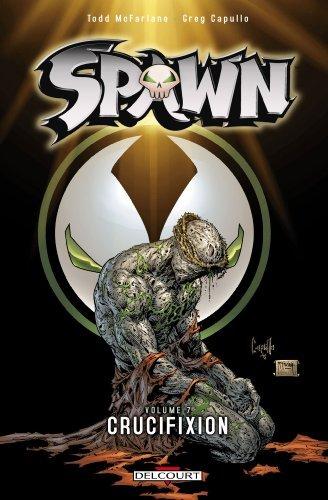 Spawn, Tome 7 : Crucifixion de Todd McFarlane (23 septembre 2009) Broché