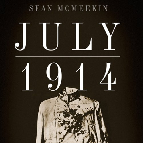 July 1914: Countdown to War audiobook cover art