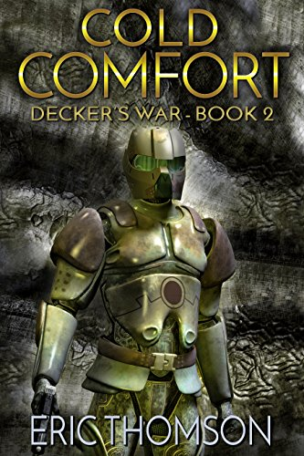 Cold Comfort (Decker's War Book 2) (English Edition)