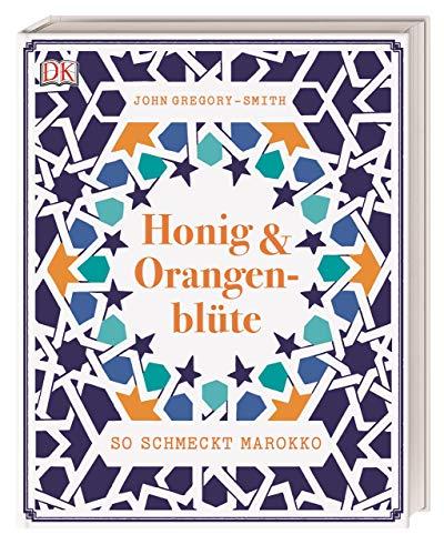 Honig & Orangenblüte: So schmeckt Marokko