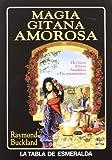 Magia Gitana Amorosa (Tabla de Esmeralda)