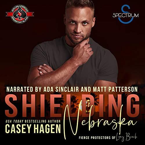 Shielding Nebraska Audiobook By Casey Hagen, Operation Alpha cover art