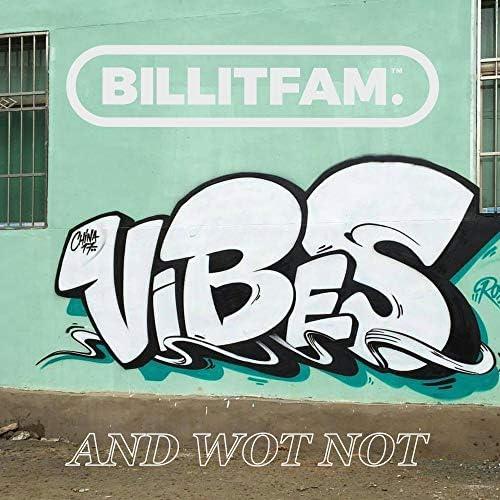 Smasher, Mighty Moe & BILLITFAM