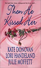 Then He Kissed Her (Zebra Historical Romance)