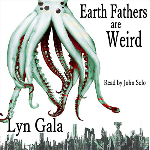Earth Fathers Are Weird  By  cover art