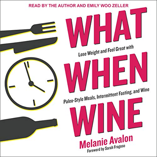 What When Wine Audiobook By Melanie Avalon,                                                                                        Sarah Fragoso - foreword cover art