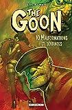 The Goon T10 - Malformations et déviances