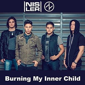 Burning My Inner Child