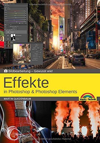 Effekte in Adobe Photoshop CC und Photoshop Elements - Gewusst wie