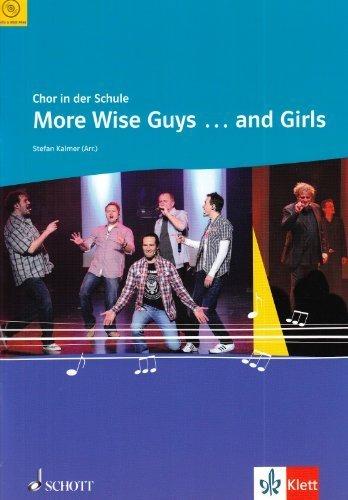 More Wise Guys ... and Girls: für den Unterricht an allgemein bildenden Schulen. gemischter Chor (SAB) mit Klavierbegleitung. (Chor in der Schule) by Stefan Kalmer(22. März 2010)