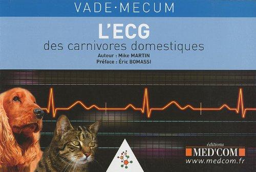 Vade-mecum de l'ECG des carnivores domestiques
