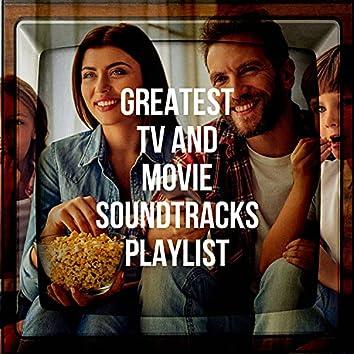 Greatest TV and Movie Soundtracks Playlist