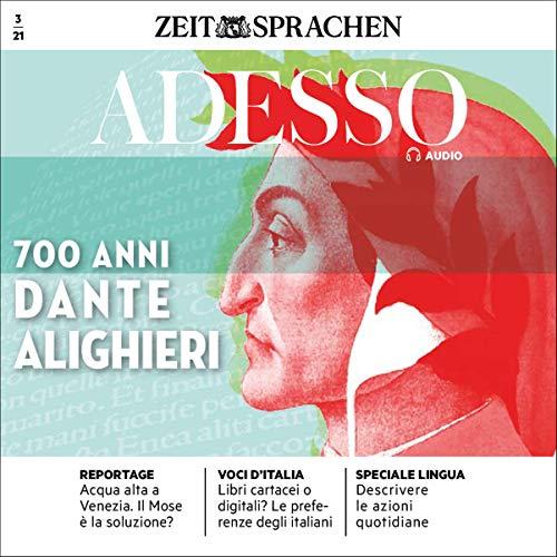 Adesso Audio - 700 anni Dante Alighieri. 3/2021 Audiobook By div. cover art
