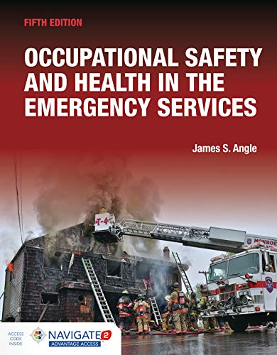 Occupational Safety and Health in the Emergency Services includes Navigate Advantage Access