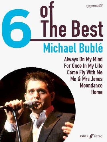 MICHAEL BUBLÉ - 6 of the best Songbook piano/vocal/guitar mit Bleistift -- Die 6 beliebtesten Hits des Sängers u. a. mit COME FLY WITH ME arrangiert für Klavier, Gesang und Gitarre (Noten/Sheet music)