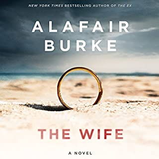 The Wife     A Novel of Psychological Suspense              Written by:                                                                                                                                 Alafair Burke                               Narrated by:                                                                                                                                 Xe Sands                      Length: 8 hrs and 9 mins     21 ratings     Overall 4.0