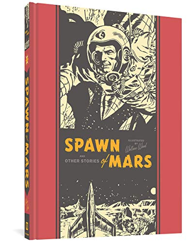 Spawn Of Mars And Other Stories (The EC Comics Library, 12)