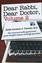 Dear Rabbi, Dear Doctor, Volume 2