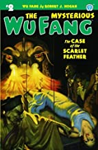 The Mysterious Wu Fang #2: The Case of the Scarlet Feather (Volume 2)