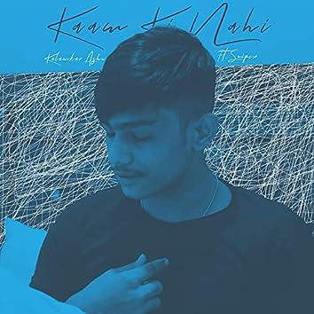 Kaam Ki Nahi (feat. Snipex)
