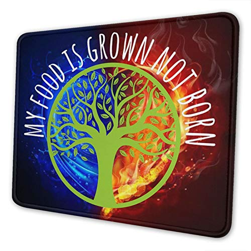 My Food is Grown Not Born Funny Best Mouse Pad Customized Rectangle Non-Slip Rubber Mousepad Gaming Mouse Pad