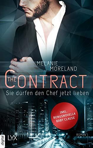 The Contract - Sie dürfen den Chef jetzt lieben: (inkl. Bonusnovella