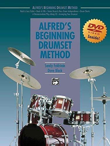Alfred's Beginning Drumset Method (Book & DVD) by Dave Black, Sandy Feldstein, Black, Dave, Feldstein, Sandy (2005) Paperback