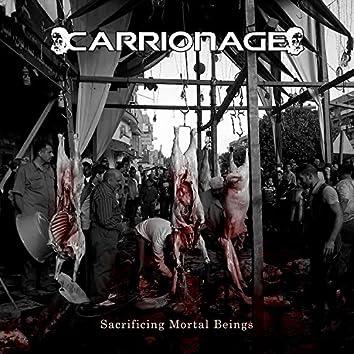 Sacrificing Mortal Beings