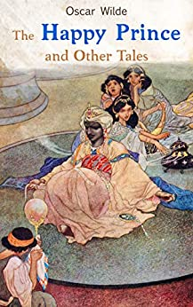 The Happy Prince and Other Tales (English Edition) par [Oscar Wilde, Charles Robinson]
