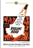 The Violent Road [DVD]