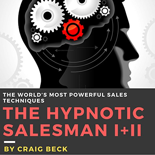 The Hypnotic Salesman I + II Audiobook By Craig Beck cover art